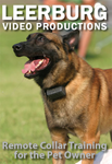 Remote Collar Training for the Pet Owner DVD